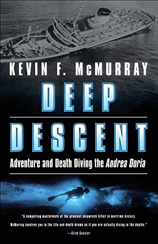9780743400633: Deep Descent: Adventure and Death Diving the Andrea Doria: Adventure and Death: The Andrea Doria
