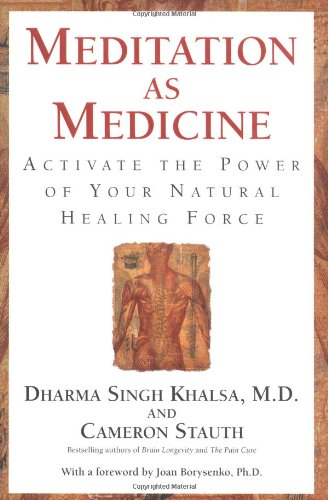 9780743400640: Meditation as Medicine: Activate the Power of Your Natural Healing Force