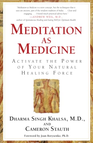 9780743400657: Meditation As Medicine: Activate the Power of Your Natural Healing Force
