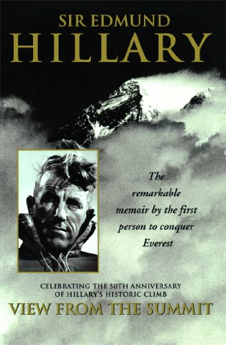 View from the Summit: The Remarkable Memoir: Sir Edmund Hillary