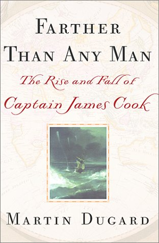 9780743400688: Farther Than Any Man: The Rise and Fall of Captain James Cook