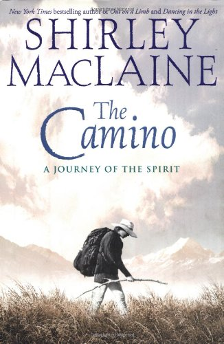 9780743400725: The Camino: a Journey of the Spirit