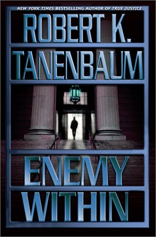 ENEMY WITHIN (SIGNED): Tanenbaum, Robert K.