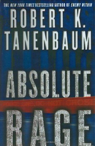 Absolute Rage: Tanenbaum, Robert K.