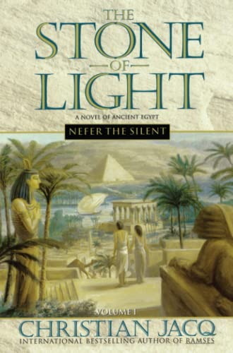 Nefer the Silent (The Stone of Light, Vol. 1)