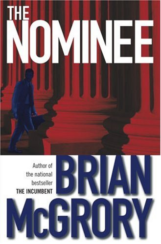 The Nominee: McGrory, Brian