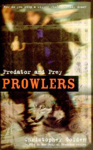 Predator and Prey (Prowlers): Golden, Christopher