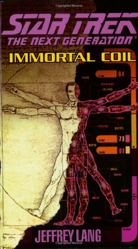 Immortal Coil (Star Trek The Next Generation)