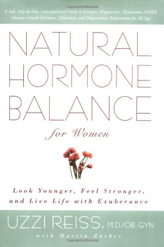 9780743406659: Natural Hormone Balance for Women: Look Younger, Feel Stronger and Live Life with Exuberance