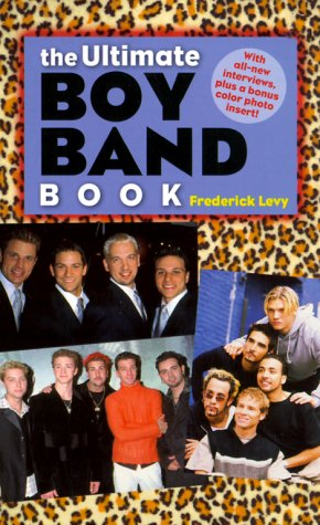 9780743406697: The Ultimate Boy Band Book