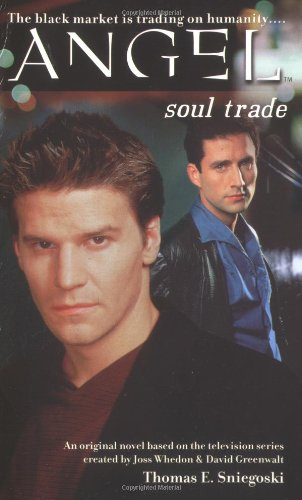 Soul Trade (Angel (Pocket)): Sniegoski, Thomas E