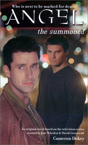 The Summoned (ANGEL) (9780743407007) by Cameron Dokey