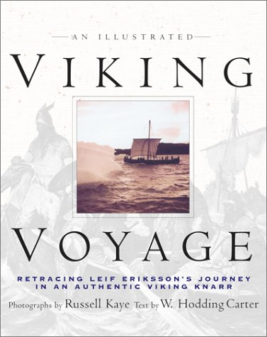 9780743407021: An Illustrated Viking Voyage: Retracing Leif Eriksson's Journey In An Authentic Viking Knarr