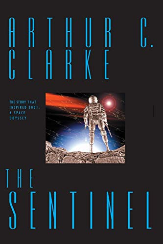 9780743407212: The Sentinel: The Inspiration for 2001: A Space Odyssey