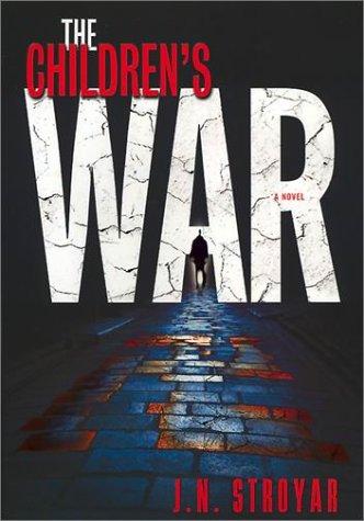 9780743407397: The Children's War: A Novel