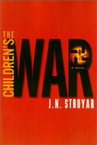 9780743407403: The Children's War: A Novel
