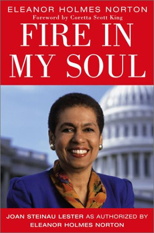 Eleanor Holmes Norton: Fire in My Soul: Lester, Joan Steinau
