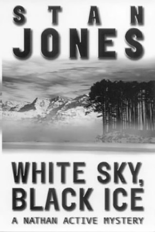 9780743408196: White Sky, Black Ice (A Nathan Active mystery)