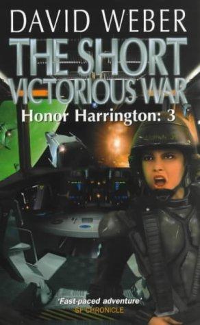 9780743408240: The Short Victorious War (Honor Harrington)