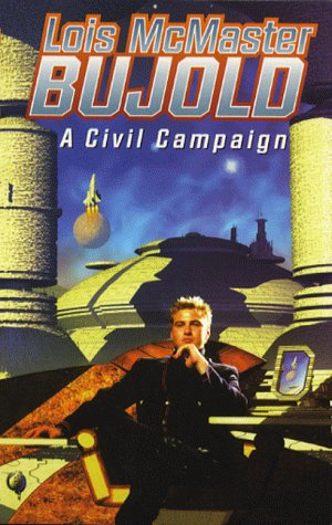 9780743408295: A Civil Campaign (A Miles Vorkosigan adventure)
