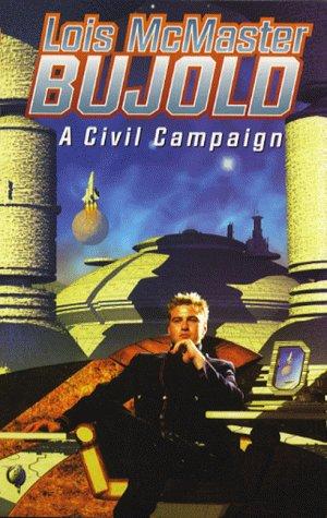 9780743408295: A Civil Campaign