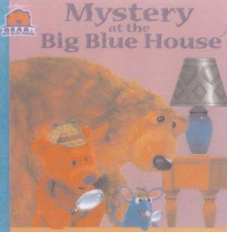 Mystery at the Big Blue House (Bear in the Big Blue House) (0743408438) by Cherrington 8X8 Paperb#5 Bear; Jim Henson; Jim Henson