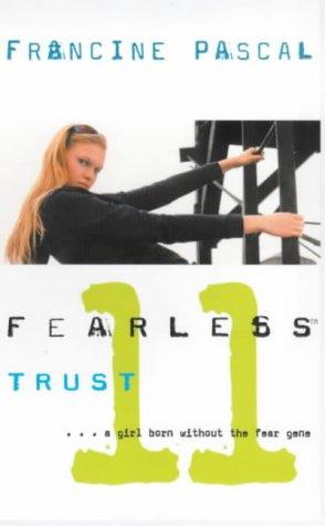 9780743408653: Trust (Fearless 11)