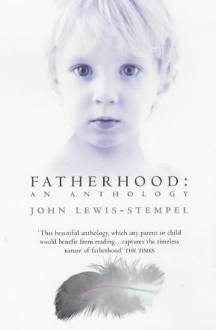 9780743408714: Fatherhood: An Anthology