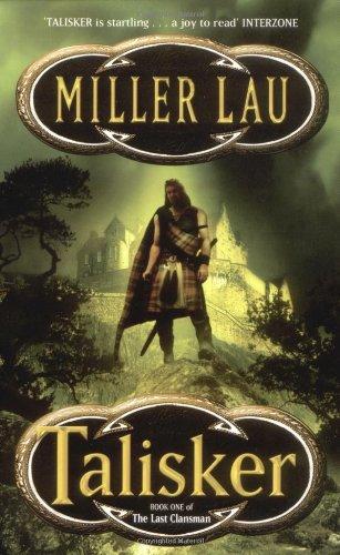 9780743408936: Talisker (The last clansman)