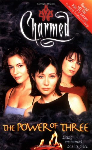 9780743409254: The Power of Three: Being Enchanted Has Its Price (Charmed)