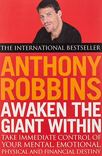 9780743409384: Awaken the Giant Within: How to Take Immediate Control of Your Mental, Emotional, Physical and Financial Life