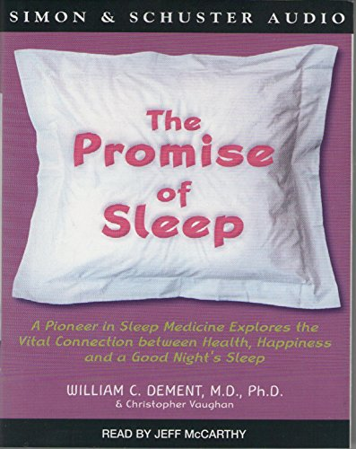 9780743409735: The Promise of Sleep: The Scientific Connection Between Health, Happiness and a Good Night's Sleep