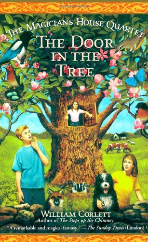 9780743410021: The Door In The Tree (Magician's House Quartet)