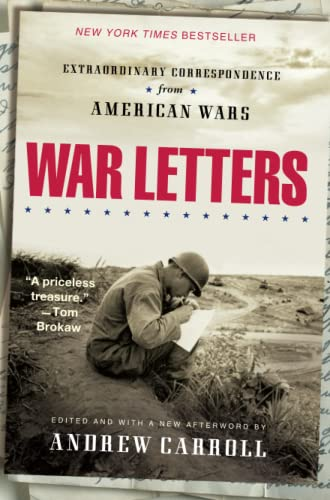 War Letters: Extraordinary Correspondence from American Wars (0743410068) by Andrew Carroll