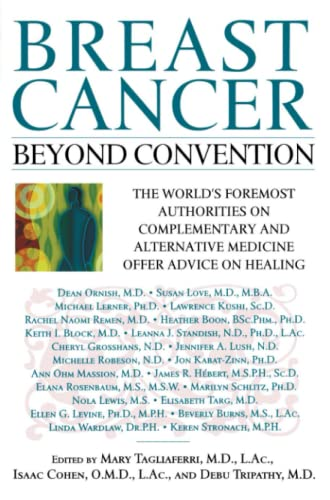 Breast Cancer: Beyond Convention: The World's Foremost: Isaac O.M.D. L.A.c.