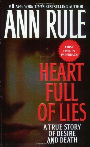 9780743410137: Heart Full of Lies: A True Story of Desire and Death