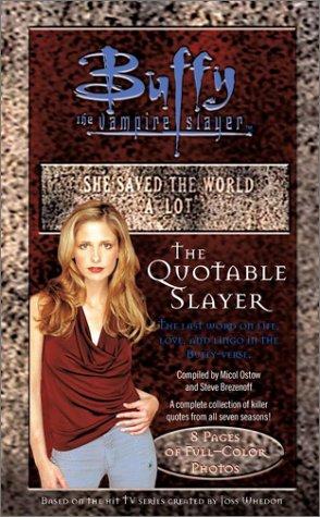9780743410175: The Quotable Slayer