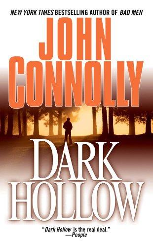 Dark Hollow: *Signed*: Connolly, John