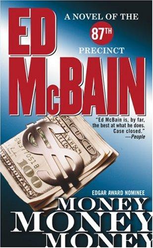 9780743410328: Money, Money, Money: A Novel of the 87th Precinct (87th Precinct Mysteries)