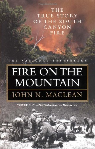 9780743410380: Fire on the Mountain: The True Story of the South Canyon Fire