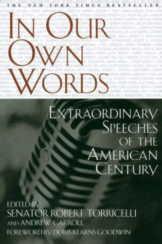 In Our Own Words: Extraordinary Speeches of: Andrew Carroll, Robert