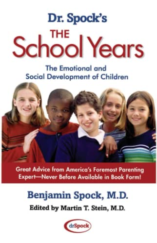 9780743411233: Dr. Spock's The School Years: The Emotional and Social Development of Children