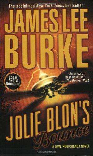 """Jolie Blon's """"Bounce"""": A Dave Robicheaux Novel: Burke, James, Lee;"""
