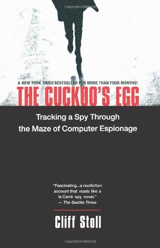 9780743411462: The Cuckoo's Egg: Tracking a Spy Through the Maze of Computer Espionage