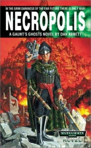 9780743411592: Necropolis: Gaunt's Ghosts (Warhammer 40,000 Novels)