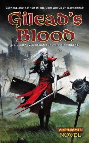 9780743411639: Gilead's Blood (Warhammer Novels)
