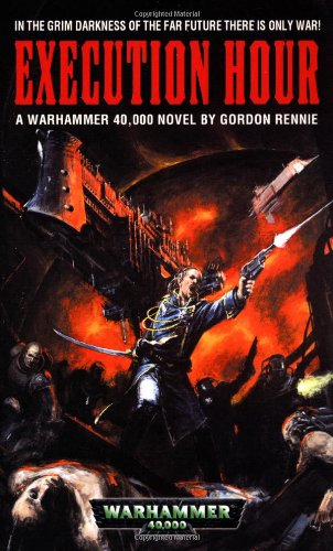 9780743411653: Execution Hour (Warhammer 40,000 Novels)