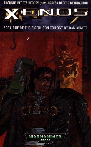 9780743411691: Xenos (Eisenhorn Trilogy Book 1)