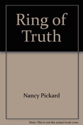 Ring of Truth: Pickard, Nancy