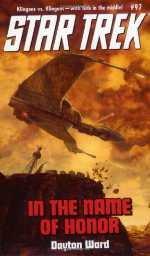 In the Name of Honor (Star Trek (Numbered Paperback)) (0743412257) by Dayton Ward